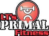 LT's Primal Fitness